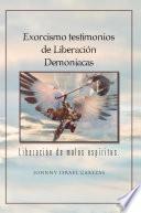libro Exorcismo Testimonios De Liberación Demoniacas.