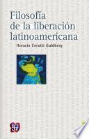 libro Filosofía De La Liberación Latinoamericana