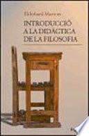 Introducció A La Didàctica De La Filosofia