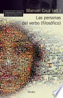 Las Personas Del Verbo (filosofico)