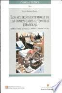 Los Acuerdos Exteriores De Las Comunidades Autónomas Españolas