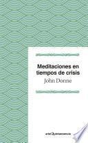 Meditaciones En Tiempos De Crisis