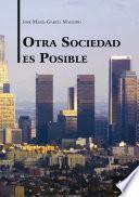 Otra Sociedad Es Posible