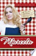 Cocinando Con Marcela