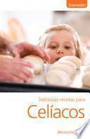 Deliciosas Recetas Para Celíacos