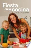 Fiesta En La Cocina
