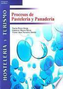 Procesos De Pasteleria Y Panaderia