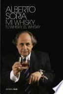 Tu Whisky, Mi Whisky, El Whisky