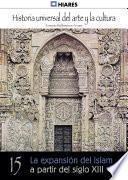15. Expansión Del Islam A Partir Del Siglo Xiii