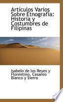 libro Arti Culos Varios Sobre Etnografia Historia Y Costumbres De Filipinas