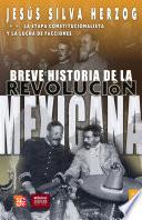 Breve Historia De La Revolución Mexicana T2