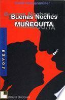 Buenas Noches, Muñequita