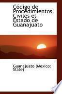 libro Codigo De Procedimientos Civiles El Estado De Guanajuato
