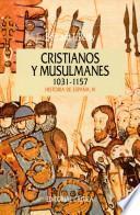 Cristianos Y Musulmanes 1031 1157