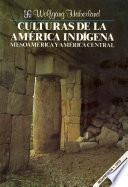 Culturas De La América Indígena