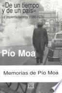 De Un Tiempo Y De Un País. La Izquierda Violenta (1968 1978)