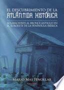El Descubrimiento De La Atlántida Histórica