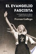 El Evangelio Fascista