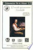 El Mundo Que Encontró Humboldt