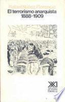 El Terrorismo Anarquista, 1888 1909