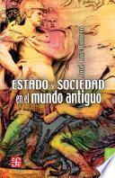 libro Estado Y Sociedad En El Mundo Antiguo