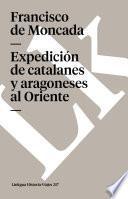 libro Expedición De Catalanes Y Aragoneses Al Oriente