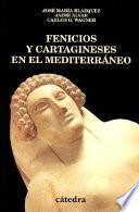 Fenicios Y Cartagineses En El Mediterráneo