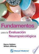 libro Fundamentos Para La Evaluación Neuropsicológica