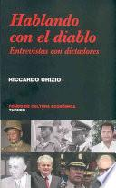 libro Hablando Con El Diablo. Entrevistas Con Dictadores