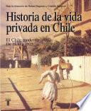 Historia De La Vida Privada En Chile 2