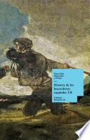 Historia De Los Heterodoxos Españoles. Libro Vii