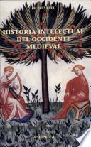 Historia Intelectual Del Occidente Medieval