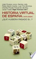 libro Historia Virtual De España (1870 2004)