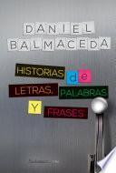 libro Historias De Letras, Palabras Y Frases