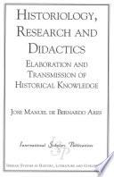 Historiology, Research, And Didactics