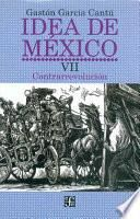 Idea De México: Contrarrevolución