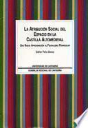 La Atribución Social Del Espacio En La Castilla Altomedieval