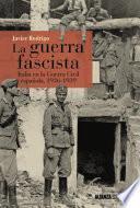 La Guerra Fascista