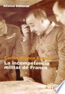 La Incompetencia Militar De Franco