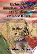 La Invasión Americana En México