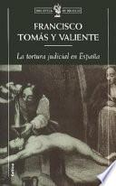 La Tortura Judicial En España