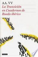 libro La Transición En Cuadernos De Ruedo Ibérico