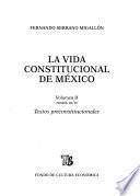 La Vida Constitucional De México