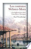 Los Contratos Webster Mora Y Las Implicaciones Sobre Costa Rica Y Nicaragua
