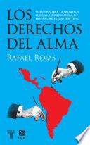 libro Los Derechos Del Alma. Ensayos Sobre La Querella Liberal Conservadora En Hispanoamérica (1830 1870)