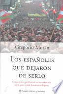 Los Españoles Que Dejaron De Serlo