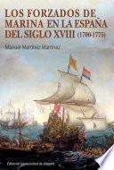 Los Forzados De Marina En La España Del Siglo Xviii (1700 1775)