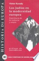 Los Judíos En La Modernidad Europea