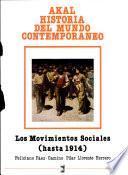 Los Movimientos Sociales (hasta 1914)