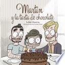libro Martín Y La Tarta De Chocolate